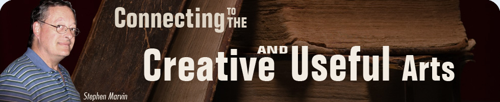 Connecting to the Creative and Useful Arts